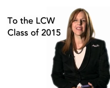 LCW video message to the class of 2015